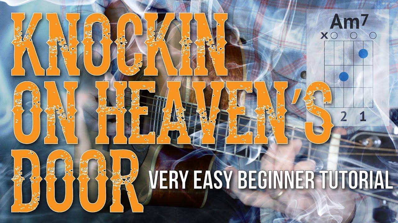 Knockin On Heavens Door Easy Guitar Tutorial Bob Dylan Guitar