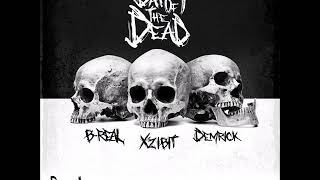 Serial Killers (Xzibit, B-Real & Demrick) - Day Of The Dead (2018) (FULL EP)