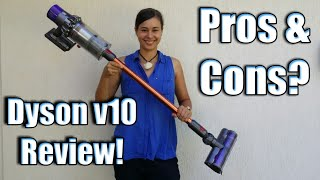 Dyson v10 Vacuum Cleaner Review! Pros and cons?