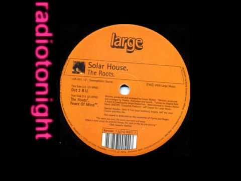 Solar House - Got 2 B U [FULL]
