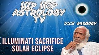 Video Did the Illuminati Kill Dick Gregory-Solar Eclipse Ritual- or God download MP3, 3GP, MP4, WEBM, AVI, FLV Agustus 2017