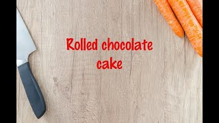 How to cook - Rolled chocolate cake