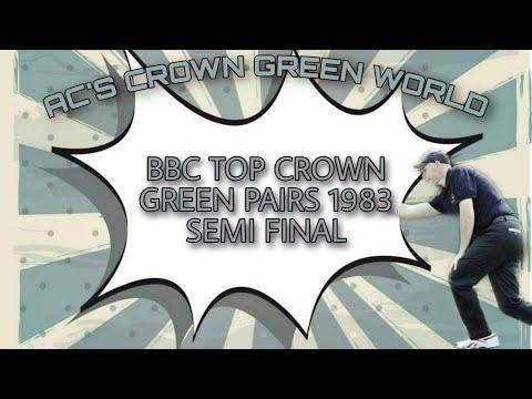 BBC Top Crown Pairs 1983 Semi Final - Thompson & Hitchen v Porter & Badham