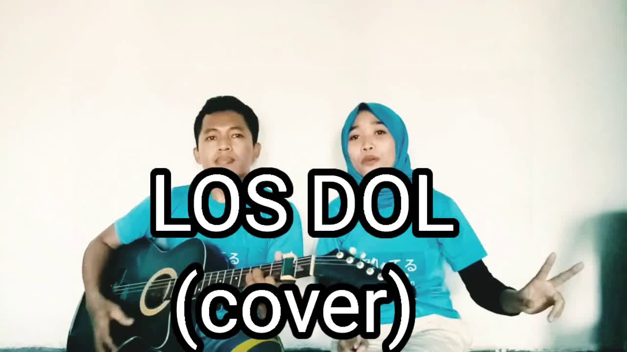 los dol cover youtube
