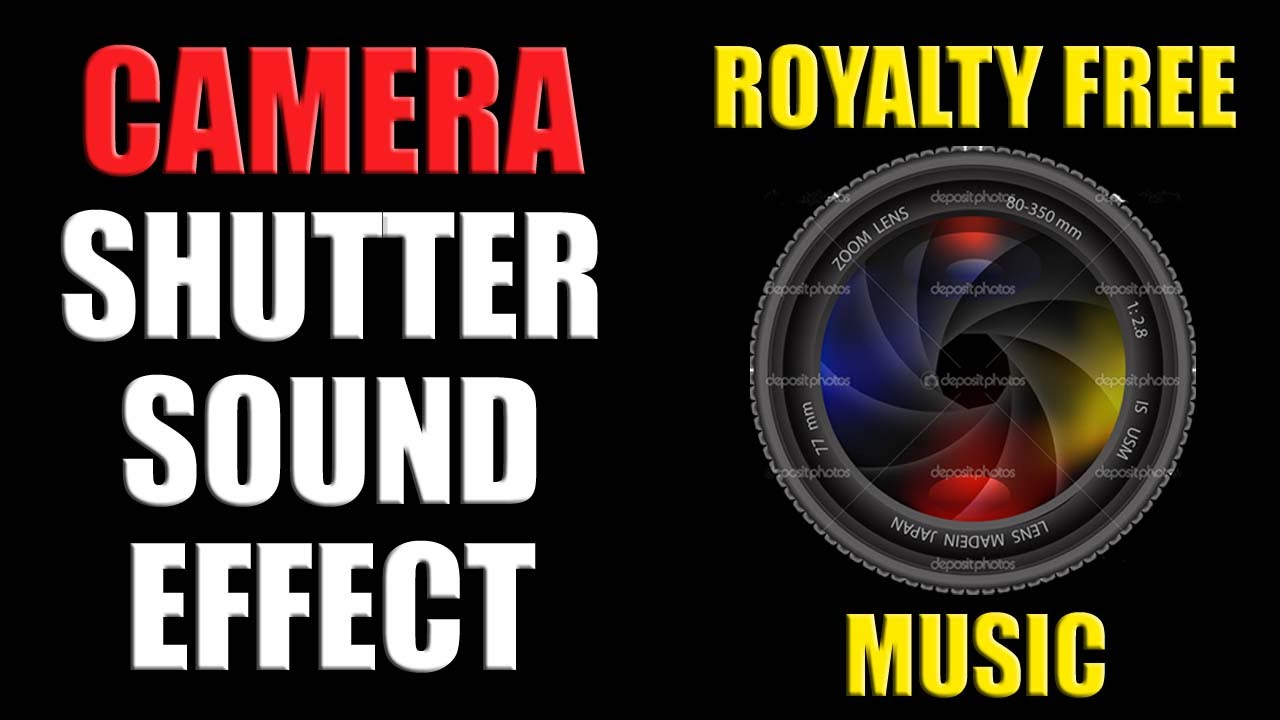 Camera shutter sound download.