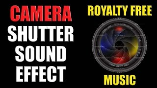 Camera Shutter Sound Effect Free Download