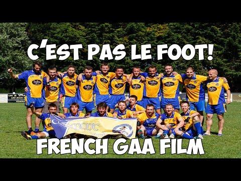 """""""C'est Pas Le Foot!"""" French GAA Film thumbnail"""