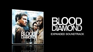 Blood Diamond (2006) - Full Expanded soundtrack (James Newton Howard)