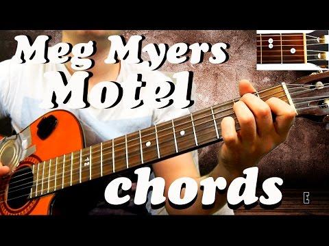 Guitar Chords Meg Myers Motel Youtube