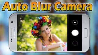 Auto Background Blur Camera App 2018