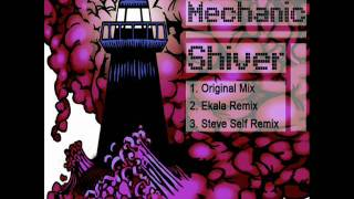 Nano Mechanic - Shiver (Original Mix)