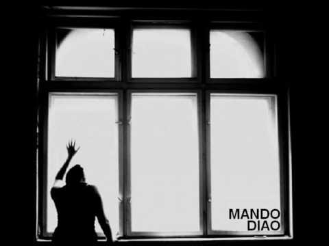 Mando Diao - Gloria - (Give Me Fire2009)
