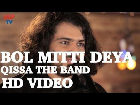 Bol Mitti Deya Baweya | Punjabi Folk Song | Qissa The Band
