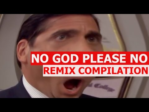 No God Please No! - REMIX COMPILATION