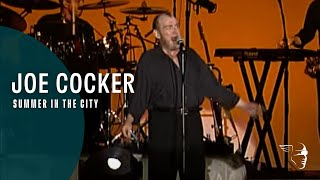 """Joe Cocker - Summer In The City (From """"Across from Midnight Tour"""" DVD)"""