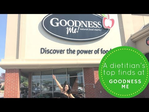 "A Dietitian's Grocery Haul at ""Goodness Me"" Organic and Natural Foods Supermarket"