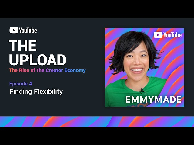 The Upload: The Rise of the Creator Economy   Ep. 4