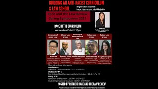 Building an Anti-Racist Law School and Curriculum Day 2 Part 1: Race in the Curriculum