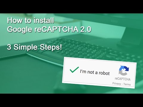 Install Google ReCAPTCHA 2.0 (3 Simple Steps)