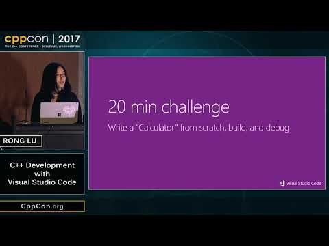 "CppCon 2017: Rong Lu ""C++ Development with Visual Studio Code"""