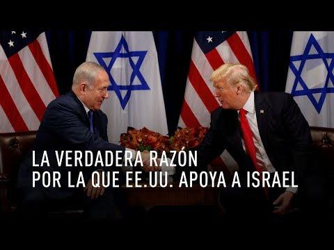 ¿Por Qué EE.UU. Apoya A Israel?