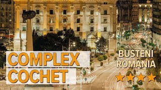 Complex Cochet hotel review | Hotels in Busteni | Romanian Hotels