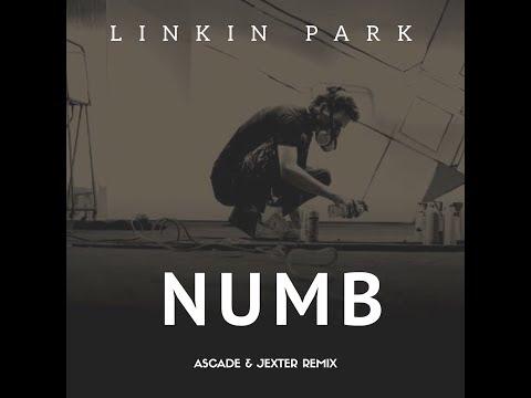 Linkin Park - Numb Jexter & Ascade Remix