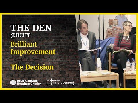 The Den - Brilliant Improvement - The Decision
