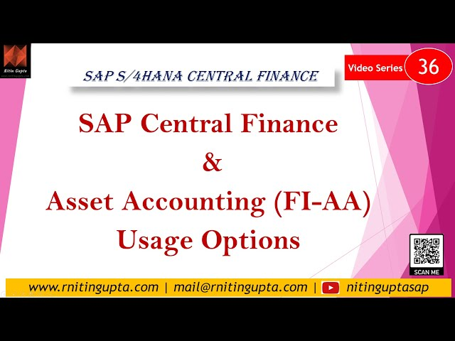 SAP Central Finance & New Asset Accounting (FI-AA)
