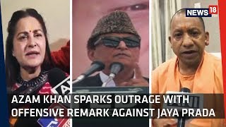 War Of Words | Political Turmoil Over Azam Khan's Derogatory Comment On Jaya Prada