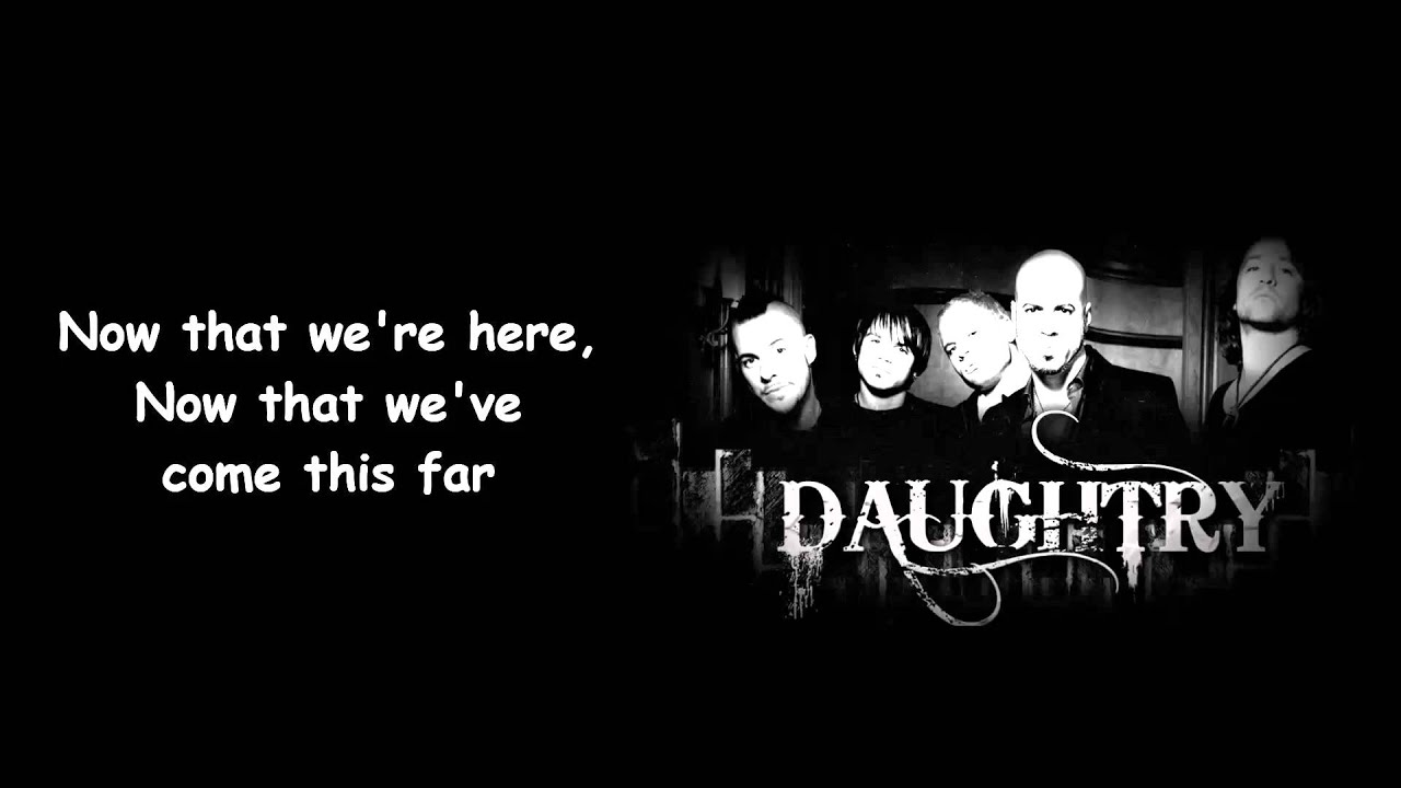 daughtry what about now lyrics meaning