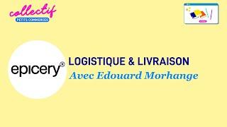 Logistique & livraison avec EPICERY