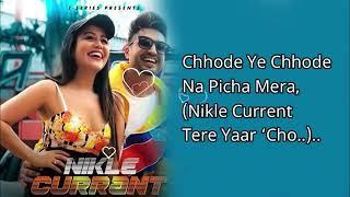 Gambar cover Nikle current Lyrics Jassi Gill & Neha Kakkar| NEKLE CURRENT LYRICS/Lyrics video