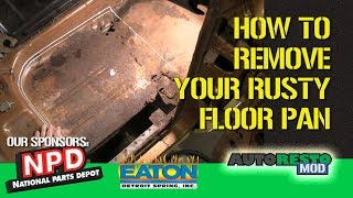 Rusty Floor Pan Repair Removal tools and set up Episode 343 Autorestomod