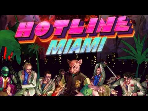 Hotline Miami - Soundtrack Official Full