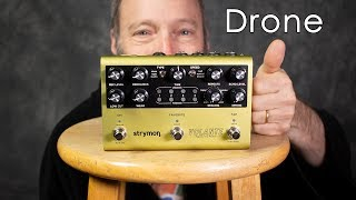 Strymon Volante = Amazing Ambient Drone Machine!