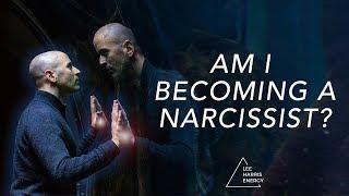 Am I Becoming a Narcissist? (Empaths vs. Narcissists)