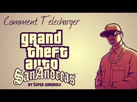 Comment telecharger gta san andreas pc + crack by Super