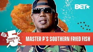 Master P Shows There's No Limit To His Cooking Skills With Uncle P's Fish Fry Recipe   Cooked In 5