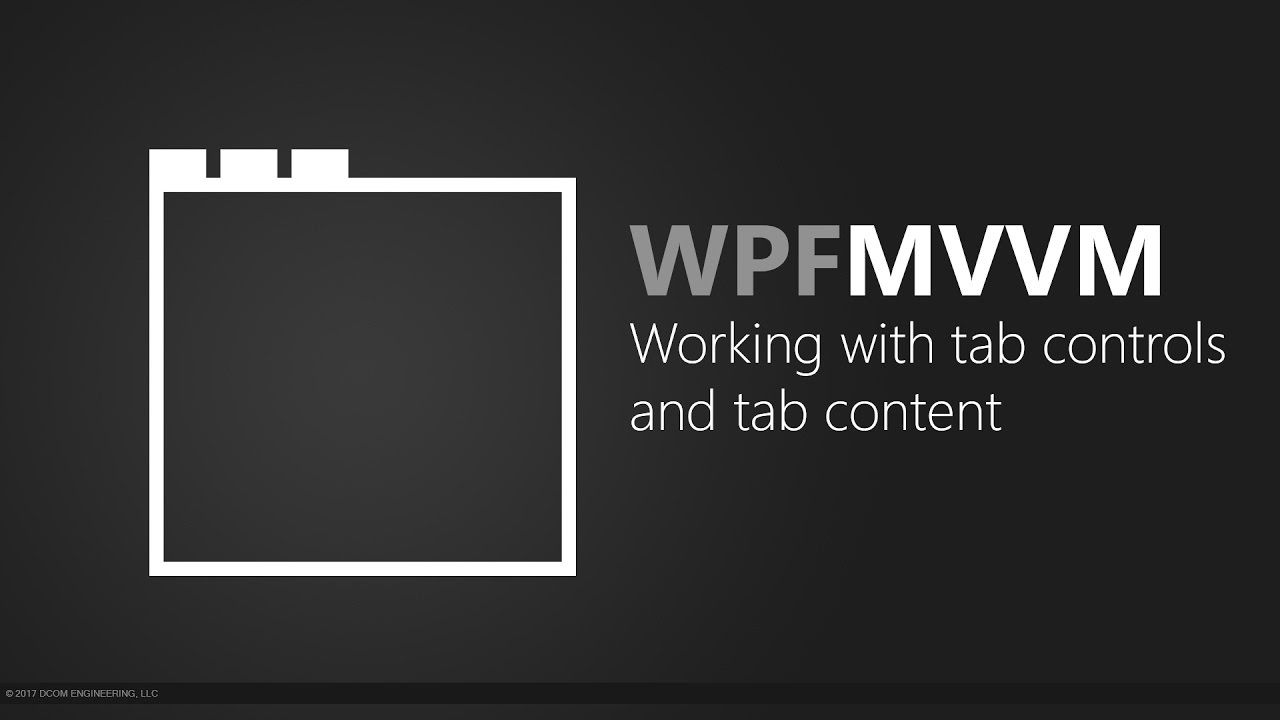 Wpf Mvvm Working With Tab Controls And Tab Content