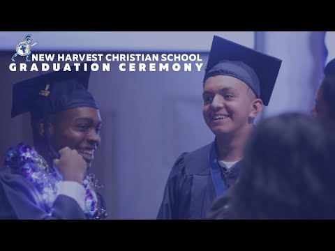 New Harvest Christian School Graduation Ceremony