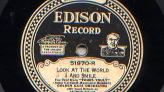 Look At The World And Smile by Golden Gate Orchestra (California Ramblers), 1927