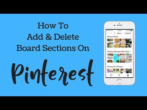 How To Add & Delete Pinterest Board Sections