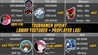 NGERI!! TOURNAMEN UPOINT BANYAK YOUTUBER + PRO PLAYER!! THE PILLARS NGAMUK?!