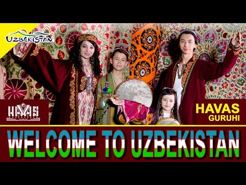 HAVAS guruhi - Welcome to UZBEKISTAN. UZBEKTURIZM. TASHKENT-2018
