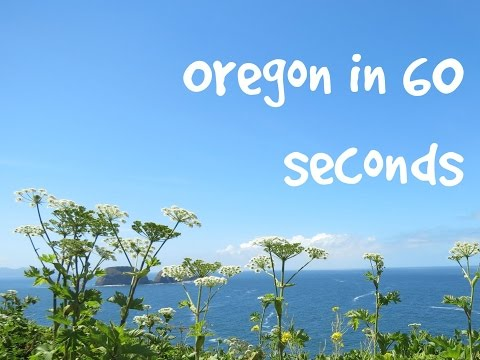 Oregon in 60 seconds