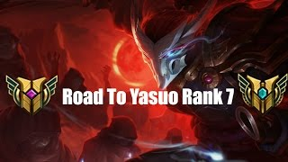 Road To Yasuo Rank 7 (funny/good Plays)