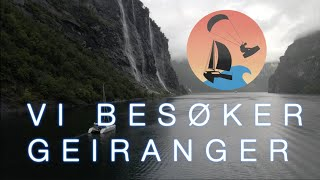 #11 Norgesferie del 4 - Geiranger, Surfing & Kiting