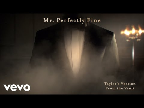 Mr. Perfectly Fine (Videolyric) – Taylor Swift