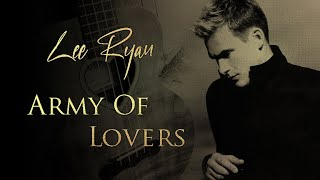 Lee Ryan   Army Of Lovers Song With lyrics